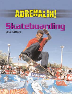 ADRENALIN SKATEBOARDING (Hardback)