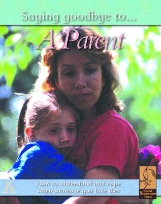SAYING GOODBYE TO A PARENT (Paperback)