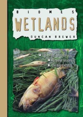 Wetlands - Biomes (Paperback)
