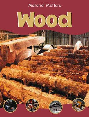Wood - Material Matters S. (Paperback)