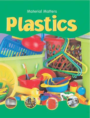 Plastics - Material Matters S. (Paperback)