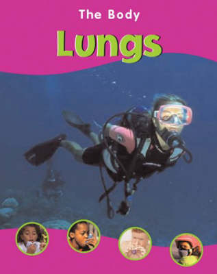 The BODY THE LUNGS (Paperback)