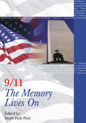 9/11 the Memory Lives on (Paperback)