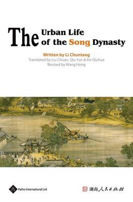 The Urban Life of the Qing Dynasty - Insight on Ancient China (Hardback)