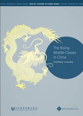 The Rising Middle Classes in China (Paperback)