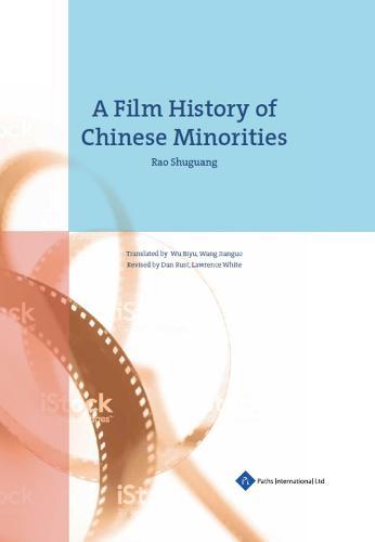 A Film History of Chinese Minorities (Hardback)
