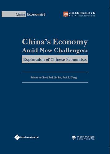China's Economy Amid New Challenges: Exploration of Chinese Economists (Hardback)