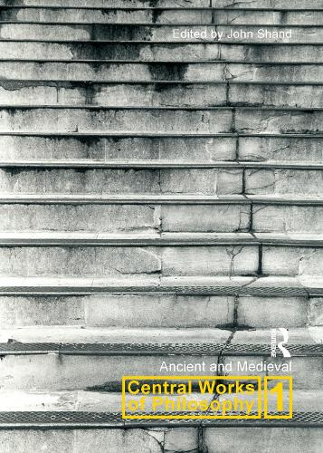 Central Works of Philosophy v1: Ancient and Medieval (Paperback)