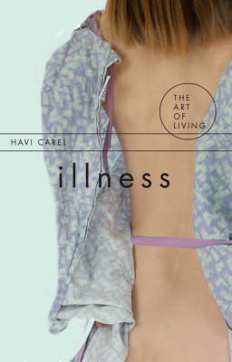 Illness - The Art of Living (Paperback)