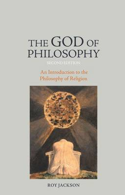 The God of Philosophy: An Introduction to Philosophy of Religion (Paperback)