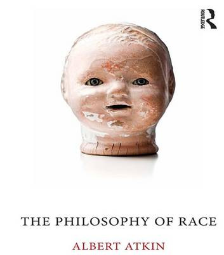 The Philosophy of Race (Hardback)