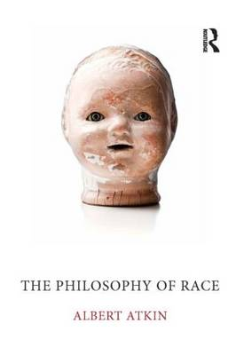 The Philosophy of Race (Paperback)