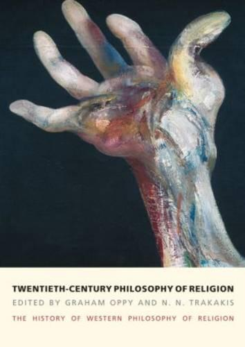 Twentieth-Century Philosophy of Religion: The History of Western Philosophy of Religion, Volume 5 (Paperback)