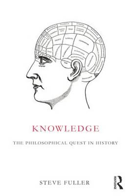Knowledge: The Philosophical Quest in History (Paperback)