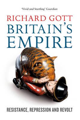 Britain's Empire: Resistance, Repression and Revolt (Paperback)