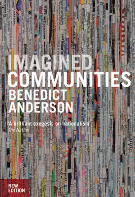 Imagined Communities: Reflections on the Origin and Spread of Nationalism (Paperback)