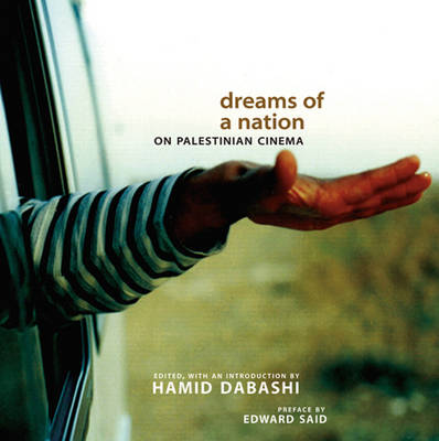 Dreams of a Nation: On Palestinian Cinema (Paperback)