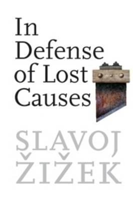In Defense of Lost Causes (Hardback)