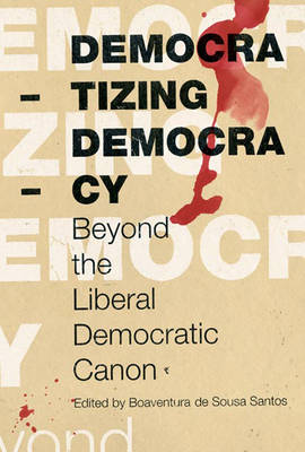 Democratizing Democracy (Paperback)