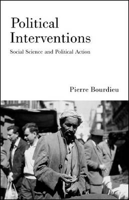 Political Interventions: Social Science and Political Action (Hardback)