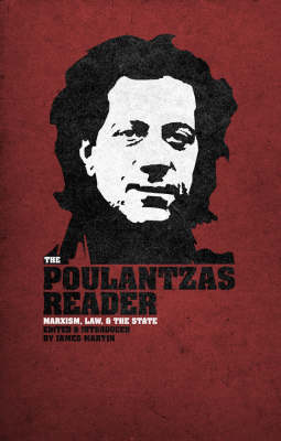 The Poulantzas Reader: Marxism, Law, and the State (Hardback)