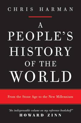 A People's History of the World: From the Stone Age to the New Millennium (Paperback)