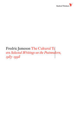 The Cultural Turn: Selected Writings on the Postmodern, 1983-1998 - Radical Thinkers Series 4 (Paperback)