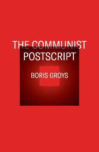 The Communist Postscript (Paperback)