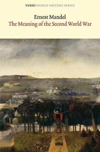 The Meaning of the Second World War - World History Series (Paperback)