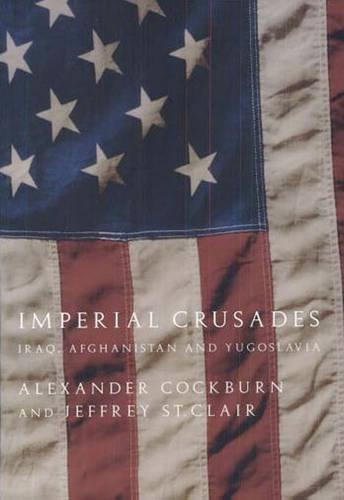 Imperial Crusades: Afghanistan, Iraq and Yugoslavia (Paperback)