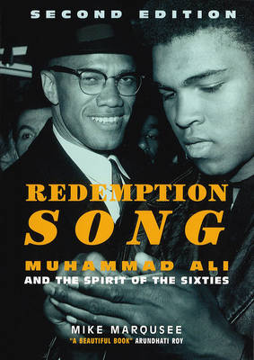 Redemption Song: Muhammad Ali and the Spirit of the Sixties (Paperback)