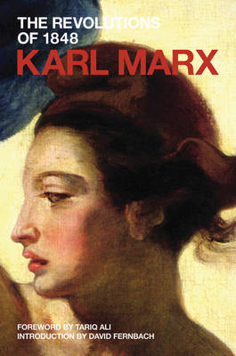 The Revolutions of 1848: Pt. 1 - Marx's Political Writings (Paperback)
