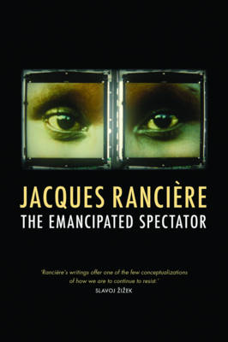 The Emancipated Spectator (Paperback)