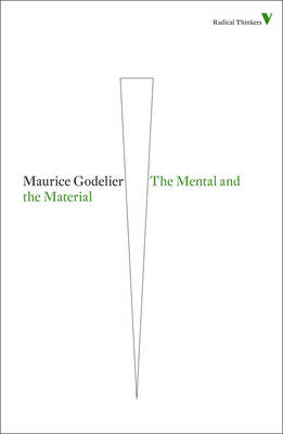 The Mental and the Material - Radical Thinkers (Paperback)