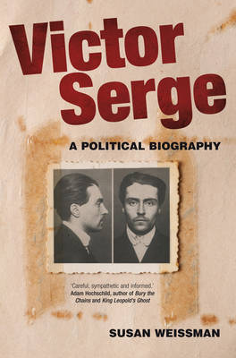 Victor Serge: A Biography (Paperback)