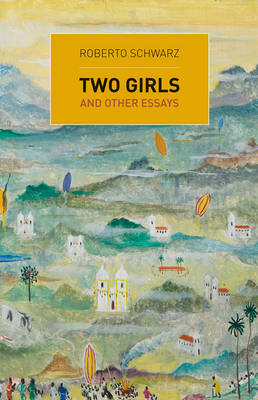 Two Girls and Other Essays (Paperback)