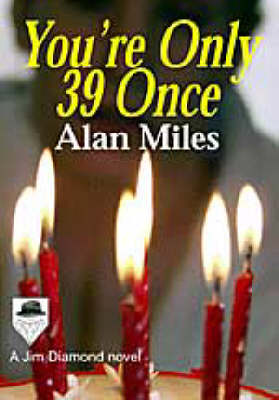 You're Only 39 Once (Paperback)