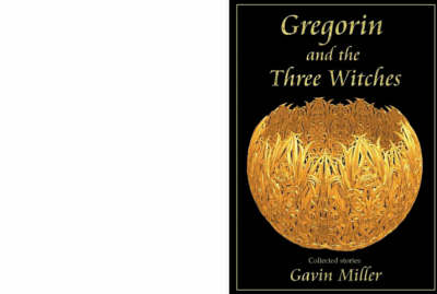 Gregorin and the Three Witches (Paperback)