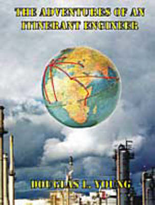 Adventures of an Itinerant Engineer (Paperback)