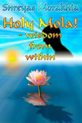 Holy Mola: Wisdom from within (Paperback)