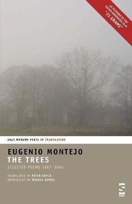 The Trees: Selected Poems 1967-2004 - Salt Modern Poets in Translation (Paperback)