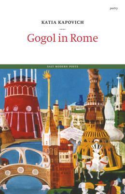 Gogol in Rome - Salt Modern Poets (Paperback)