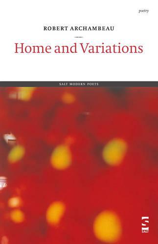 Home and Variations - Salt Modern Poets (Paperback)