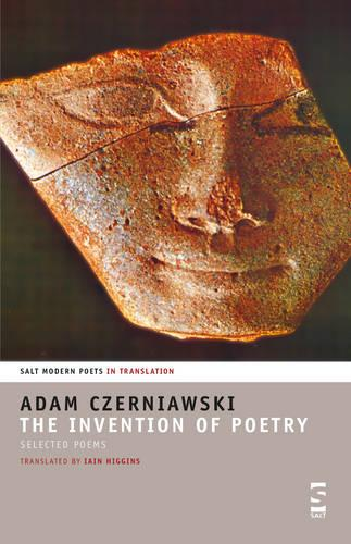 The Invention of Poetry: Selected Poems - Salt Modern Poets (Paperback)
