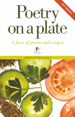 Poetry on a Plate: A Feast of Poems and Recipes (Paperback)