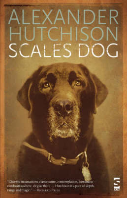 Scales Dog: New and Selected Poems (Hardback)