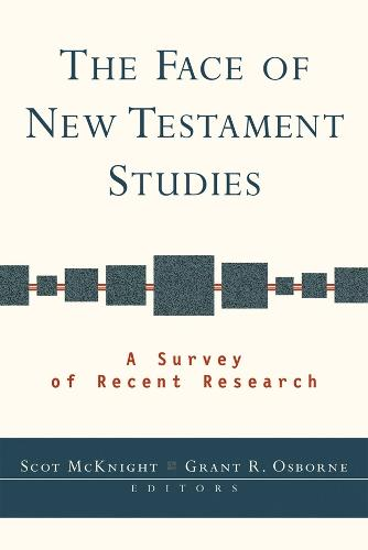 The Face of New Testament Studies: A Survey of Recent Research (Paperback)