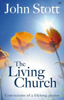 The Living Church: The Convictions of a Lifelong Pastor (Paperback)