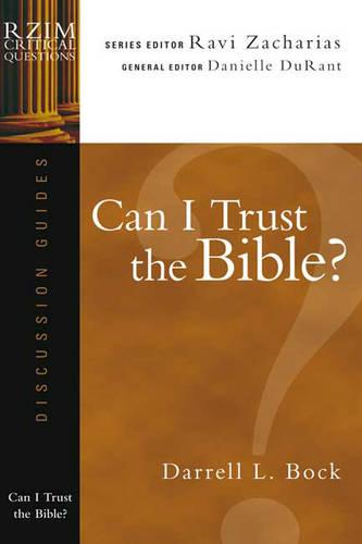 Can I Trust the Bible? - RZIM Critical Questions Discussion Guides