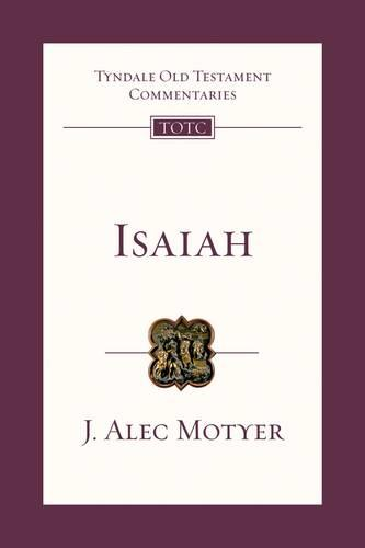 Isaiah: An Introduction and Commentary - Tyndale Old Testament Commentary Series No. 20 (Paperback)